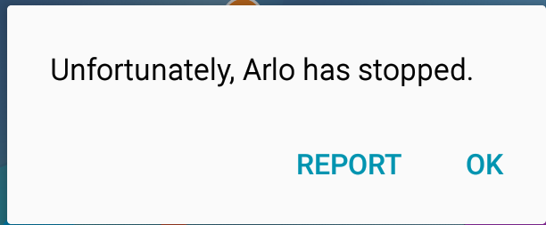 Solved: Arlo app crashes when mode is selected - Page 2 - Arlo
